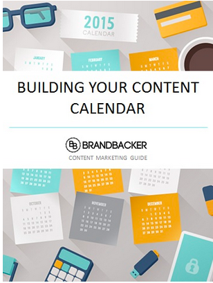 Building Your Content Caleandar the BrandBacker Way